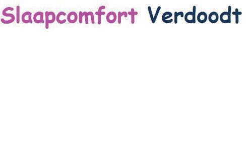 Slaapcomfort Verdoodt